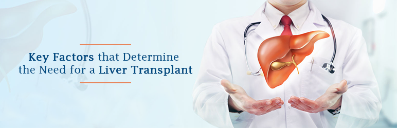 Determine the Need for a Liver Transplant